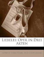 Liebelei af Franz Neumann, Arthur Schnitzler
