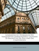 Lombardische Denkmaler Des Vierzehnten Jahrhunderts