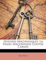 Dossiers Maconniques af Paul Fesch