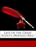 Last of the Great Scouts af Helen Cody Wetmore, Zane Grey