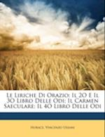 Le Liriche Di Orazio af Vincenzo Ussani, Horace Horace