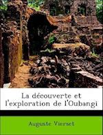 La Decouverte Et L'Exploration de L'Oubangi af Auguste Vierset