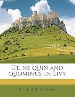 UT, Ne Quin and Quominus in Livy af R. B. Steele