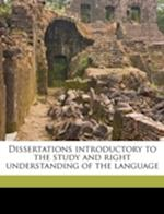 Dissertations Introductory to the Study and Right Understanding of the Language af Alexander Tilloch