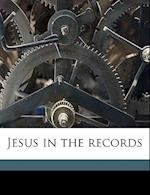 Jesus in the Records af Henry Burton Sharman