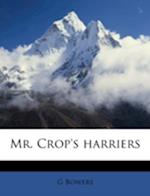 Mr. Crop's Harriers af G. Bowers