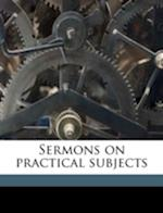 Sermons on Practical Subjects af Jean-Baptiste Massillon, Hugh Worthington
