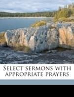 Select Sermons with Appropriate Prayers af Nicolay Edinger Balle