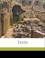 Trier af Otto Von Schleinitz