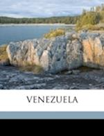Venezuela af Leonard V. Dalton