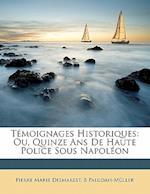 Temoignages Historiques af Pierre Marie Desmarest, B. Paludan-Muller