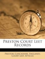 Preston Court Leet Records af Atticus