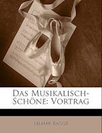 Das Musikalisch-Schone af Selmar Bagge