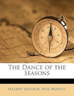 The Dance of the Seasons af Will Bradley, Harriet Monroe