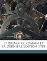 Le Breviaire Romain Et Sa Derniere Edition Type