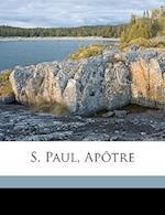 S. Paul, Apotre