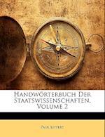 Handworterbuch Der Staatswissenschaften, Volume 2 af Paul Lippert