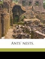 Ants' Nests. af A. Forel