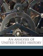 An Analysis of United States History af Wallace Nelson Stearns