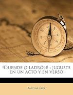!Duende O Ladron! af Pascual Alba