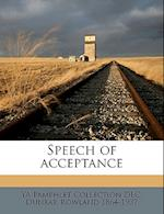 Speech of Acceptance af Ya Pamphlet Collection Dlc, Dunbar Rowland