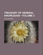 Treasury of General Knowledge (Volume 2) af Celia Doerner