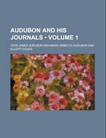 Audubon and His Journals (Volume 1)