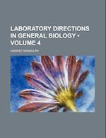 Laboratory Directions in General Biology (Volume 4) af Harriet Randolph
