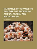 Narrative of Voyages to Explore the Shores of Africa, Arabia, and Madagascar (Volume 2) af W. F. W. Owen