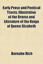 Early Prose and Poetical Tracts (Volume 9-10); Illustrative of the Drama and Literature of the Reign of Queen Elizabeth af Barnabe Rich