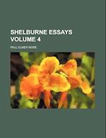 Shelburne Essays Volume 4