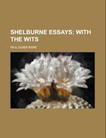 Shelburne Essays (Volume 10); With the Wits