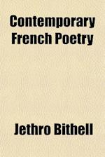 Contemporary French Poetry af Jethro Bithell