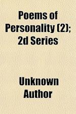 Poems of Personality Volume 2; 2D Series af Unknown Author, Reginald C. Robbins