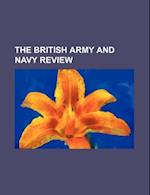 The British Army and Navy Review af Unknown Author, Hamilton Hume