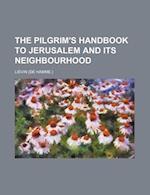 The Pilgrim's Handbook to Jerusalem and Its Neighbourhood af Livin, Lievin