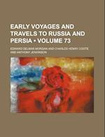 Early Voyages and Travels to Russia and Persia (Volume 73) af Edward Delmar Morgan