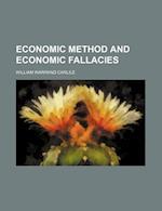 Economic Method and Economic Fallacies af William Warrand Carlile