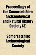Proceedings of the Somersetshire Archaeological and Natural History Society (Volume 3) af Somersetshire Archaeological Society