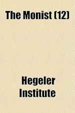 The Monist (12) af Hegeler Institute