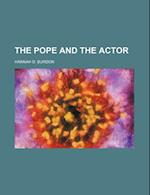 The Pope and the Actor af Hannah D. Burdon
