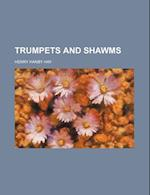 Trumpets and Shawms af Henry Hanby Hay