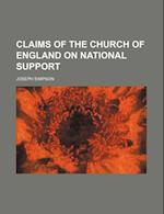 Claims of the Church of England on National Support af Joseph Simpson