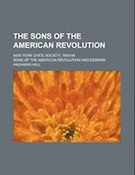 The Sons of the American Revolution; New York State Society, 1893-94 af Sons Of The American Revolution
