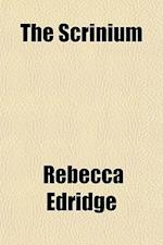 The Scrinium (Volume 2) af Rebecca Edridge