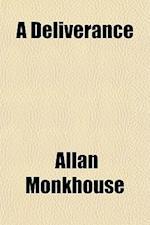 A Deliverance af Allan Monkhouse