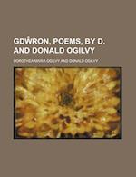 GD Ron, Poems, by D. and Donald Ogilvy af Dorothea Maria Ogilvy