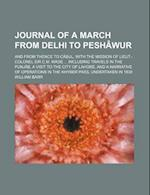 Journal of a March from Delhi to Peshawur; And from Thence to Cabul, with the Mission of Lieut.-Colonel Sir C.M. Wade Including Travels in the Punjab, af William Barr