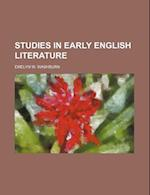 Studies in Early English Literature af Emelyn W. Washburn