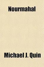 Nourmahal af Michael J. Quin